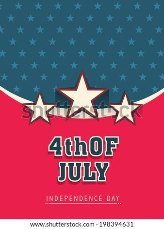 Creative flyer or template design for 4th of July, American Independence Day celebrations.  - stock vector