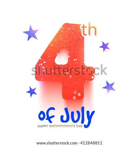 Creative glittering text 4th of July on stars decorated white background. Greeting card design for Happy American Independence Day celebration. - stock vector