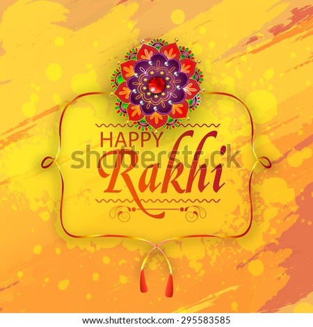 Creative greeting card design decorated with beautiful floral rakhi on grungy yellow background for Indian festival, Happy Raksha Bandhan celebration. - stock vector