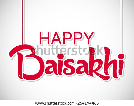 Creative illustration of Happy Baisakhi in a nice white colour background image. - stock vector