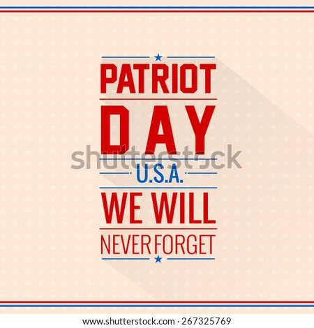 Creative illustration of Patriot Day with nice and creative light pink colour background. - stock vector