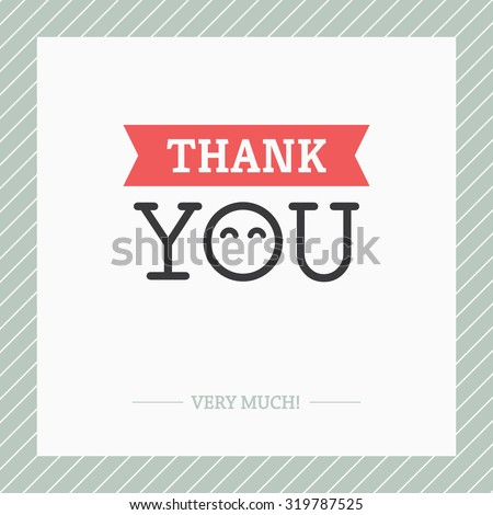 Creative minimalistic Thank You card with O like abstract face with cute happy eyes - stock vector
