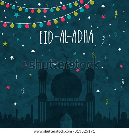 Creative Mosque on colorful lights and stars decorated grungy background for Islamic Festival of Sacrifice of Eid-Al-Adha celebration. - stock vector