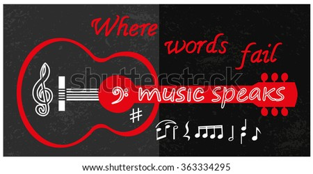 Creative poster acoustic guitar silhouette, note. Lettering Where words fail, music speaks. Template for music themed design, events, promotion, web, card, flyer, club decoration. Vector illustration. - stock vector