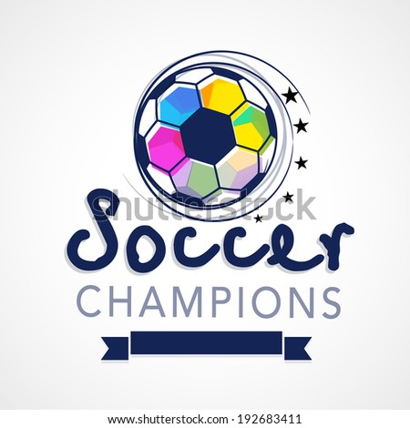 Creative poster, banner or flyer design with colourful soccer ball, stylish blue text soccer champions and blue ribbon on grey background. - stock vector
