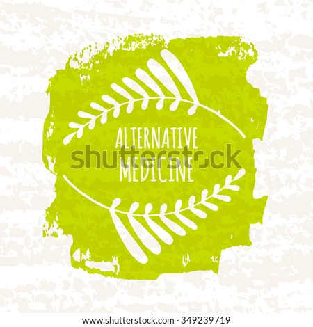 Creative poster colorful green for the logos of the shops that sell herbs and alternative health herbal medications and supplements isolated on white background with paper texture. Vector illustration - stock vector
