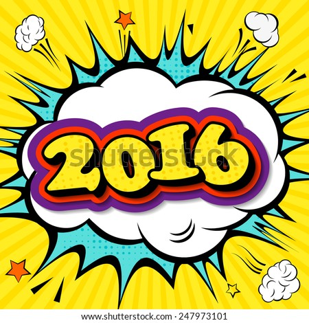 Creative poster 2016 Merry Christmas and Happy New Year in the style of comics. Greeting card for your design. Vector illustration in Pop-Art Style. Bright cartoon comic - stock vector