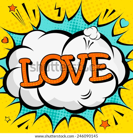 "Creative poster with the lettering ""love"" for Valentine's day  in the style of comics. Greeting card for your design. Vector illustration. - stock vector"