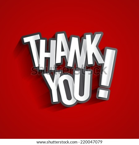 Creative Thank You, Show Gratitude Design vector illustration - stock vector
