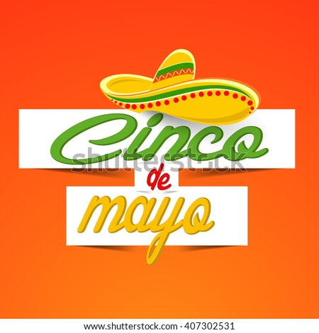 creative vector abstract for Cinco De Mayo with nice sombrero illustration in a creative orange coloured background.