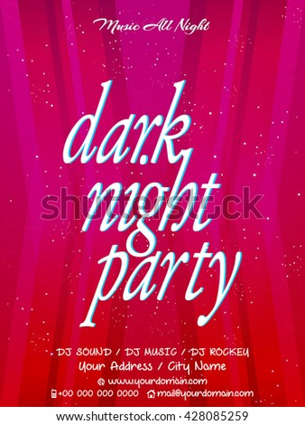 creative vector abstract for Dark Night Party with nice and creative illustration in a background.