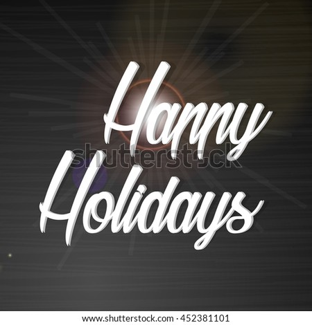creative vector abstract for Happy Holidays with nice and creative design illustration in a background.