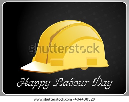 creative vector illustration for Happy Labour Day with nice and beautiful helmet illustration in a black background. - stock vector