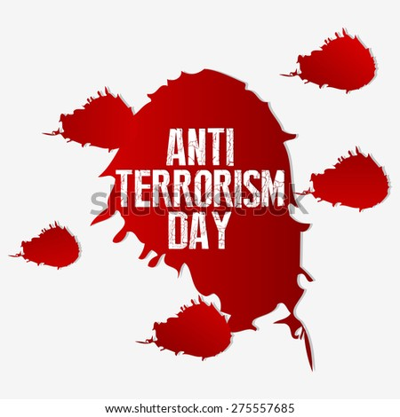 Creative vector illustration of Anti Terrorism Day with blood spot in a nice and creative white colour background. - stock vector