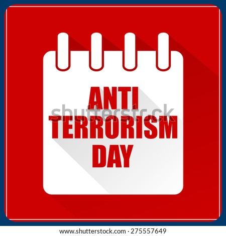 Creative vector illustration of for Anti Terrorism Day with calendar in a crisp red colour background. - stock vector