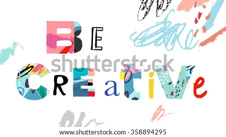 Creativity and Inspiration.  Vector illustration of bright creative and idea quote. Hand draw art design for web, site, advertising, banner, poster and print. - stock vector