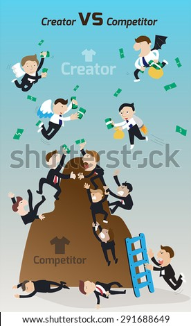 Creator versus Competitor. Cartoon competitors and struggling fighting for competitive advantage in narrow market while innovators access unlimited resource money and be a market leader (vector)   - stock vector