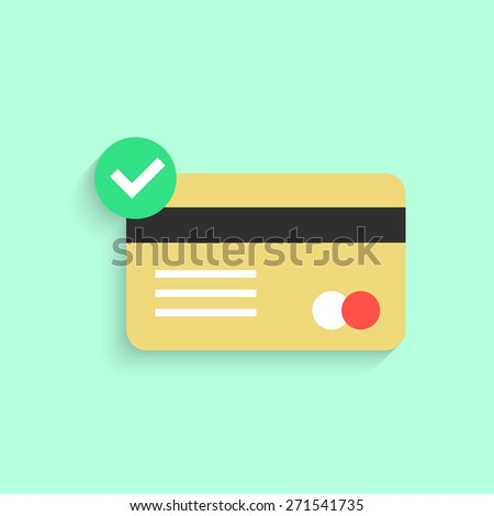 credit card with yes check mark and shadow. concept of e-commerce, loan, purchase, security code, customer, consumer. isolated on green background. flat style modern design eps10 vector illustration - stock vector