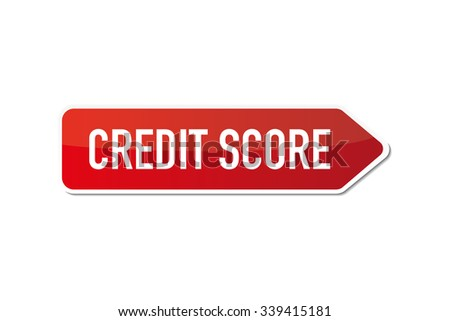 Credit Score signboard - stock vector