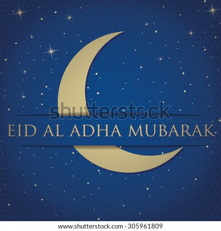 "Crescent moon ""Eid Al Adha Mubarak"" ""Blessed Eid Al Adha"" card in vector format. - stock vector"