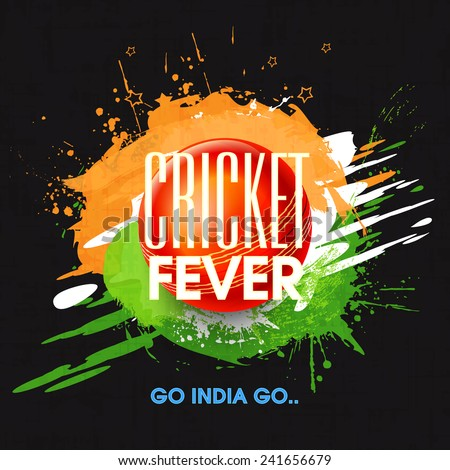 Cricket Fever concept with red ball on national flag colors splash and text Go India Go. - stock vector