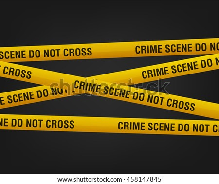 crime scene do not cross, police line and danger tapes