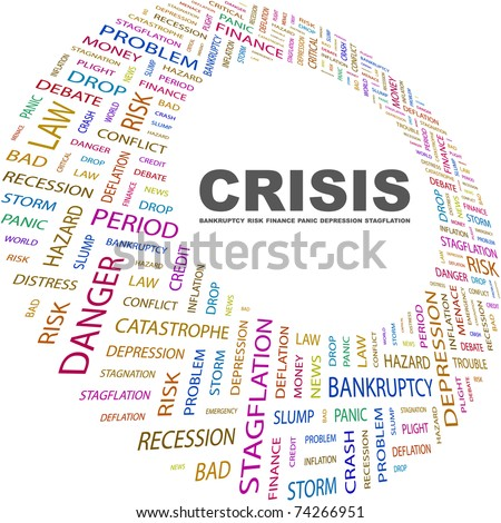 CRISIS. Word collage on white background. Vector illustration. Illustration with different association terms. - stock vector