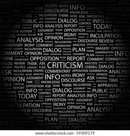 CRITICISM. Word collage on black background. Illustration with different association terms.