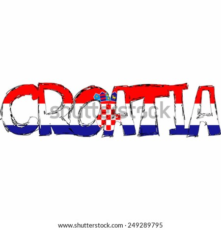 Croatia Flag Text Name Country Vector illustration Hand Made