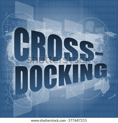 cross docking word on digital touch screen vector illustration - stock vector