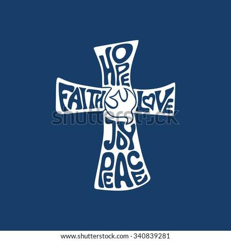Cross. Faith, hope, love, joy and peace - stock vector