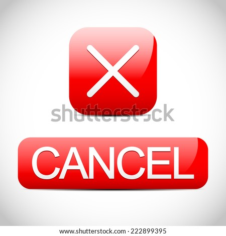 Cross sign with cancel button. Cancel, cancellation concept. - stock vector