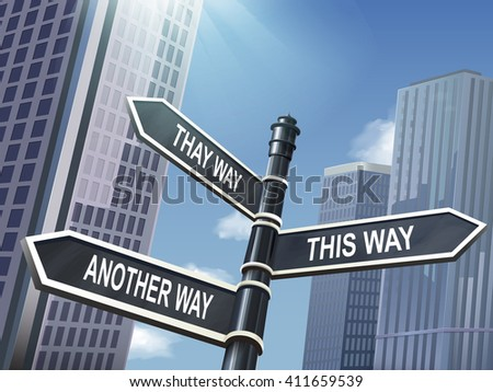 crossroad 3d black road sign saying that way and this way and another way - stock vector