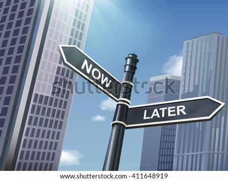 crossroad 3d illustration black road sign saying later and now - stock vector
