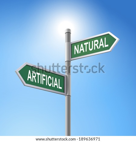 crossroad 3d vector road sign saying artificial and natural - stock vector