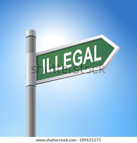 crossroad 3d vector road sign saying illegal - stock vector