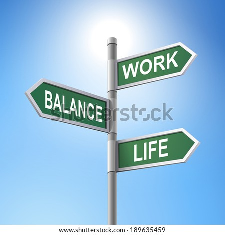 crossroad 3d vector road sign saying the balance between work and life - stock vector