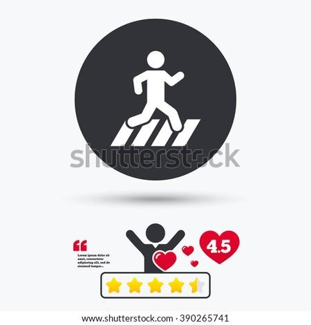 Crosswalk icon. Crosswalk flat symbol. Crosswalk art illustration. Crosswalk flat sign. Crosswalk graphic icon. Star vote ranking. Client or customer like. Quotes with message. - stock vector
