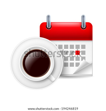 Cup of coffee ad calendar with marked day - stock vector