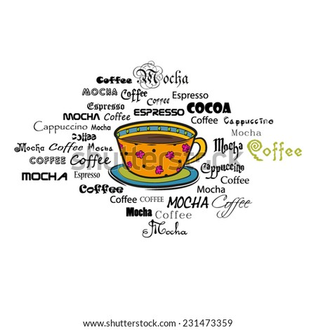 Cup of coffee drink surrounded by words / Typography - stock vector