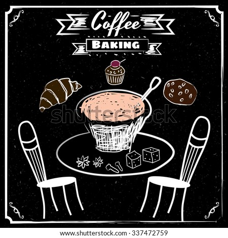 Cup of coffee, pastries, croissant, muffins, cookies, drawn in chalk on a blackboard, vintage, vector, banner, illustration - stock vector
