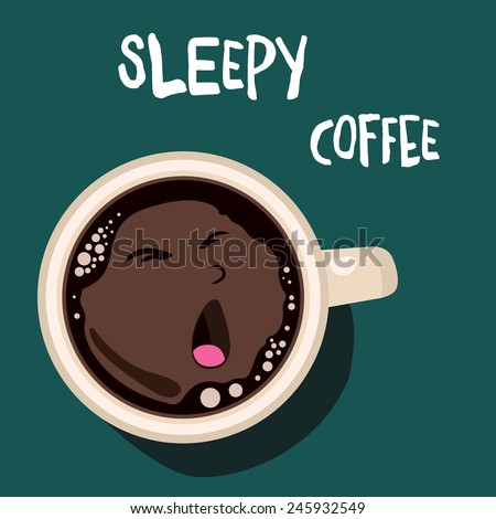 Cup of coffee, vector background, sleepy face - stock vector