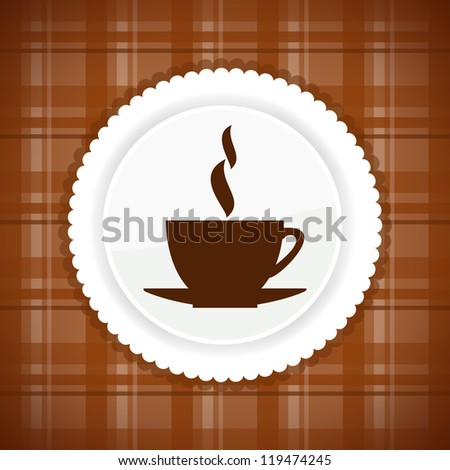 Cup of hot drink on brown cloth. Vector version. - stock vector
