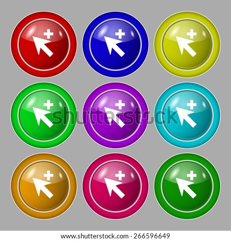 Cursor, arrow plus, add icon sign. symbol on nine round colourful buttons. Vector illustration - stock vector
