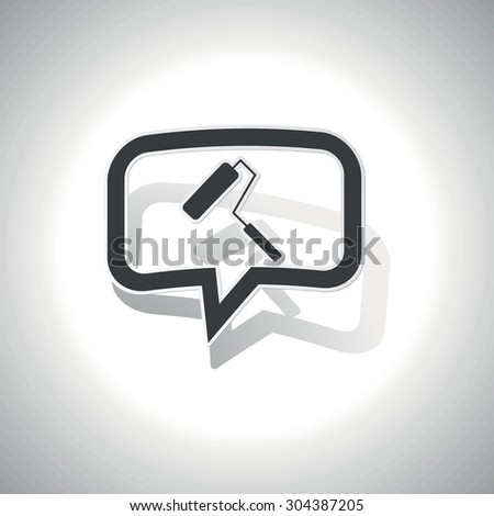 Curved chat bubble with paint roller and shadow, on white - stock vector