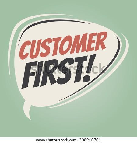 customer first retro cartoon speech bubble - stock vector
