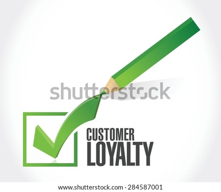 customer loyalty check mark sign concept illustration design over white - stock vector