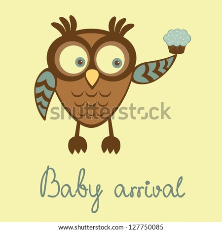 Cute baby boy arrival announcement card with owl holding cupcake - stock vector