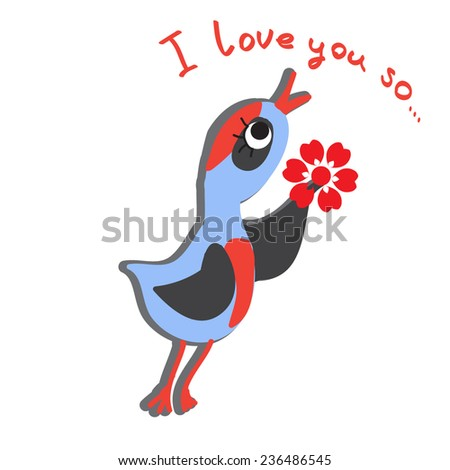 Cute bird giving a flower as gift.Bird in love. Romantic card. Cartoon vector illustration. Adorable animal character. Hand written text.Vector eps 10. For Valentine day,decoration,as love postcard. - stock vector