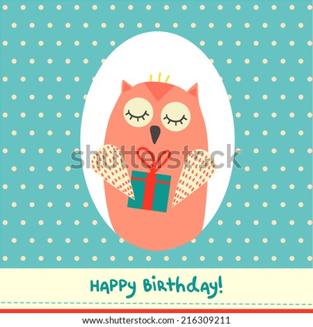 Cute birthday card design with funny owl on polka dot background. Vector illustration.  - stock vector